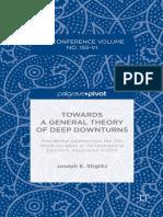 Joseph E. Stiglitz (auth.)-Towards a General Theory of Deep Downturns_.pdf