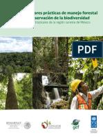 Manual_de_mejores_practicas_de_manejo_forestal_para_la_conservacion_de_la_biodiversidad_en_ecosistemas_tropicales_de_la_region_sureste_de_Mexico.pdf