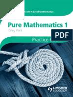 Cambridge International AS and A Level Mathematics Pure Mathematics 1 Practice Book.pdf