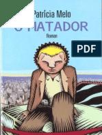 Patricia Melo - O Matador [FR]