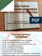 3.5.5.1 Peraturan PerUU Dan Sejarah KarKes