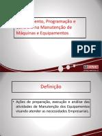 Aula 3.1. Planejamento, Programação e Controle Na Manutenção de Máquinas e Equipamentos