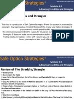 Adjusting Straddles and Strangles