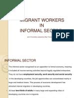 Migrant Workers in Informal Sector
