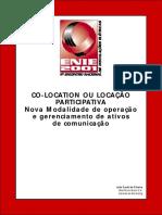 Nova Modalidade de operação e gerenciamento de ativos de comunicação