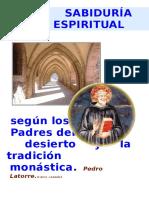 Pedro Latorre - La Sabiduría Espiritual Según Los Padres Del Desierto y El Monacato