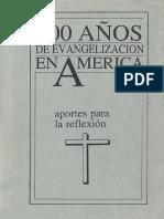 500 Anos de Evangelizacion en America Aportes Para La Reflexion