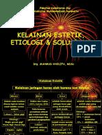 Kelainan Estetik, Etiologi & Solusinya