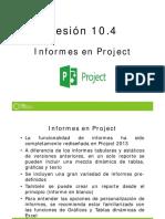10_4 INFORMES EN PROJECT.pdf