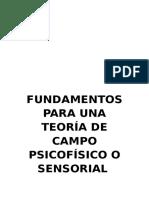 Fundamentos para una Teoría de Campo Psicofísico o Sensorial