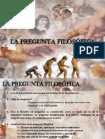 LA PREGUNTA FILOSÓFICA.pptx