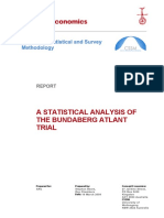 A Statistical Analysis of the Bundaberg Atlant Trial 2008