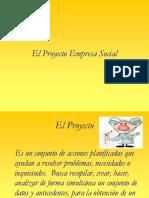 El Proyecto Empresa Social