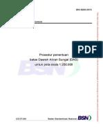 Prosedur penentuan batas Daerah Aliran Sungai (DAS) untuk peta skala 1:250.000 - SNI 8200-2015.pdf