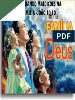 QUABRANDO MALDIÇOES NA              FAMILIA -JOÃO 10.pptx