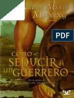 Karie Marie Moning - Como seducir a un guerrero