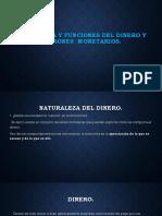 Naturaleza y Funciones Del Dinero y Patrones Monetarios