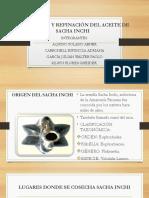 Extracción y Refinación Del Aceite de Sacha Inchi