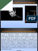 La Producción Teatral de Juan Mayorga