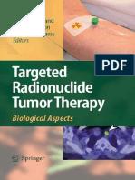 Targeted Radionuclide Tumor Therapy (T. Stigbrand, J. Carlsson, G. Adams, Springer 2008).pdf