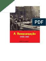A Reencarnacao (psicografia Luiz Guilherme Marques - espirito Irmao Jose) (1).pdf