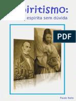Religião Espírita - é o Que, De Fato, é o Espiritismo-eBook