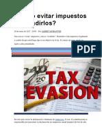 Cómo Evitar Impuestos Sin Evadirlos