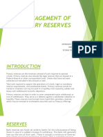 Management of Primary Reserves