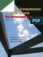 James S. Bowman, Jonathon P. West, Marcia A. Beck - Achieving Competencies in Public Service_ The Professional Edge, 2nd Edition   (2009, M.E.Sharpe).pdf