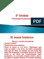 5° Unidad, Cristología Fundamental.