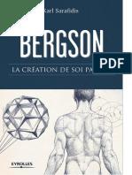Karl Sarafidis - Bergson _ La création de soi par soi (2013, Eyrolles).pdf