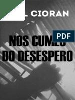 Nos Cumes Do Desespero - Emil Cioran