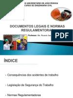 Aula - 03 e 04- Documentos Legais e Normas Regulamentadoras