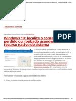 Windows 10_ localize o computador perdido ou roubado usando um recurso nativo do sistema _ G1 - Tecnologia e Games - Tira-dúvidas de Tecnologia.pdf