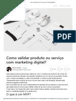 Como Validar Produto Ou Serviço Com Marketing Digital