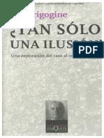 8 Prigogine Ilya, Tan solo una ilusion, Lectura de lo complejo pag. 47 a 66.pdf