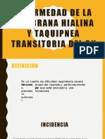 Enfermedad de La Membrana Hialina y Taquipnea Transitoria