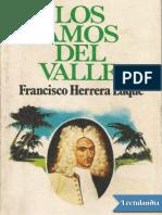 Los Amos Del Valle -Tomo 1 Francisco Herrera Luque