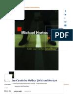 Livro Um Caminho Melhor _ Michael Horton _ Livrarias Família Cristã