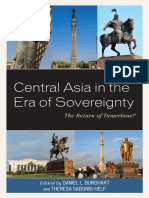 Daniel L Burghart_ Theresa Sabonis-Helf (eds.) - Central Asia in the Era of Sovereignty_ The Return of Tamerlane_-Lexington Books (2018).pdf