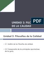 Unidad 2 - Filosofías de La Calidad.pptx
