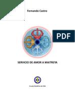 Servicio de Amor a Maitreya (Fernando Castro)