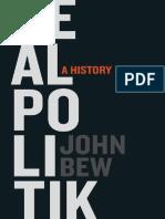 John Bew - Realpolitik_ A History (2015, Oxford University Press).pdf
