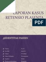 297614672-Ppt-Preskas-Retensio-Plasenta.pptx