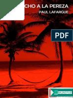 El derecho a la pereza - Paul Lafargue.docx
