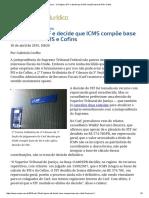 ConJur - Carf Ignora STF e Decide Que ICMS Compõe Base de PIS e Cofins