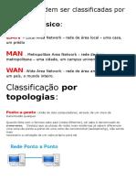 As Redes Podem Ser Classificadas Por