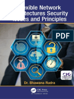 Rudra, Bhawana - Flexible Network Architectures Security _ Principles and Issues-CRC Press (2018).pdf