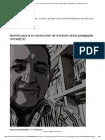 """""""Apuntes Para La Re Construcción de La Historia de Las Pedagogías Críticas"""", por Luis Bonilla-Molina"""