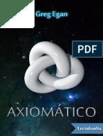 Axiomatico - Greg Egan.pdf
